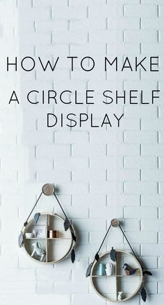 Create your own circular hanging wall shelf Unique Shelves, Display Shelves, Display Ideas, Diy Furniture Projects, Cool Diy Projects, Mid Century Shelves, Circle Shelf, Diy Dresser Makeover, Decor Crafts