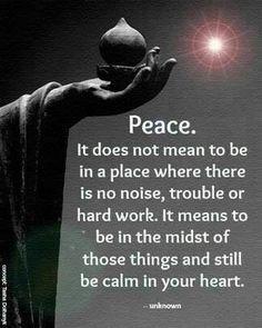 Seek peace in everyday life