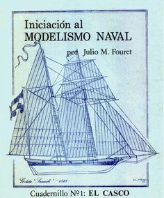 Manuales para la construcción de barcos a escala Es difícil hallar en el mercado libros o manuales para iniciarnos en este hobby que lamentablemente...