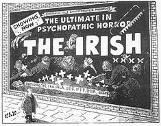 As a person of Irish descent, I distinctly remember this cartoon from 1982 blaming all Irish people for the IRA. Something to bear in mind when you start blaming all Muslims for ISIS. Plus ca change. Irish American, American History, Irish Mob, Society Problems, The Ira, Ireland Map, Irish People, Political Memes, Family Genealogy