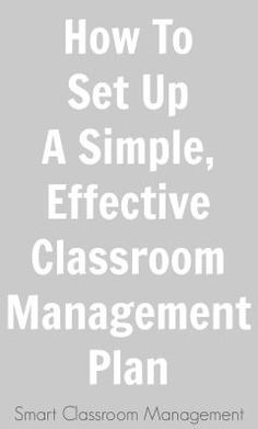 How To Set Up A Simple, Effective Classroom Management Plan