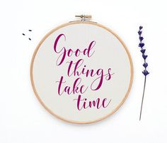 Cross stitch pattern Good things take time chart