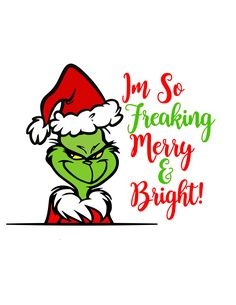 """Grinch """"I'm so merry & bright"""" Christmas Room, Christmas Svg, Christmas Items, Christmas Shirts, Grinch Christmas Decorations, Grinch Stole Christmas, Sunshine Store, Grinch Stuff, Personalized Shirts"""