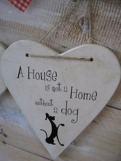 A house is not a home without a dog -- heart ornament