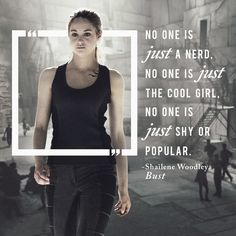 Shailene Woodley knows what it means to be Divergent.