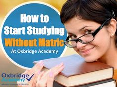 Did you know that you don't need Matric (a high school certificate) to study at a private distance learning college like Oxbridge Academy? Did You Know, School Certificate, High School, College, Education, Learning, Studying, University, Study