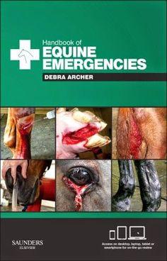 Veterinary E-Books: Handbook of Equine Emergencies
