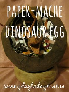 Make a paper-mache dinosaur egg for your toy dinosaur http://sunnydaytodaymama.blogspot.co.uk/2012/04/paper-mache-dinosaur-egg-and-easter.html