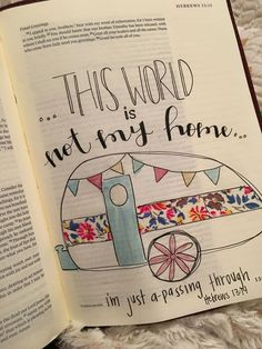 /shayna_danae/ This world is not my home. Bible journaling. Illustrated faith. Journaling bible. Hebrews 13:14