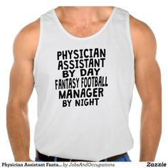 Physician Assistant Fantasy Football Manager Tanks Tank Tops