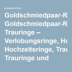 Goldschmiedpaar-Reportage Trauringe – Verlobungsringe, Hochzeitsringe, Trauringe und Eheringe vom Goldschmied