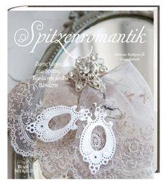 Spitzenromantik: Zarte Ideen aus Spitze, Bordüren und Bändern von Sonja Bannick, http://www.amazon.de/dp/3772473350/ref=cm_sw_r_pi_dp_K-sdsb04WAKVK