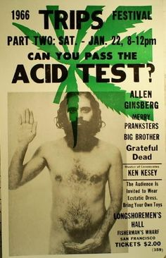 Big Brother & the Holding Co, Grateful Dead and Ken Kesey & the Merry pranksters: Acid Test Part Two at the Longshoremen's Hall, San Francisco, CA 01/22/1966.