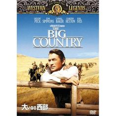 The Big Country Love the movie and the soundtrack is amazing, it screams western!