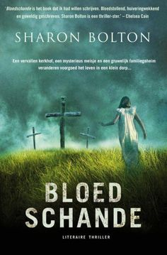 Bloedschande - Sharon Bolton - http://wp.me/p5934q-1H8