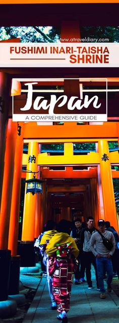 Comprehensive Travel Guide to Fushimi Inari Shrine at Inari Mountain, the most famous of several thousand shrines dedicated to Inari, the Shinto God of rice and prosperity.