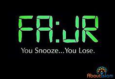 Start your day right....pray Fajr. ️