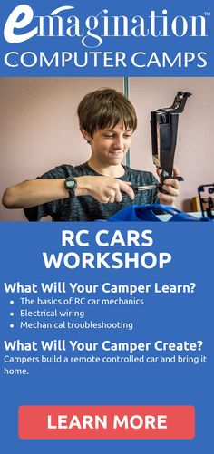 From the chassis to the engine, campers construct every aspect of a radio controlled car in this hands-on workshop. Once the build is complete, the race is on! Campers race their cars on the last day of camp on a fun and competitive course designed by our counselors.