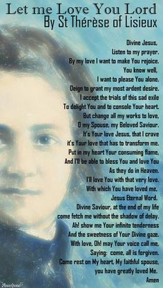 """""""Divine Jesus, Listen to my prayer. By my love I want to make You rejoice. Therese of Lisieux - Our Morning Offering - 1 Oct 2017 ~ AnaStpaul Catholic Quotes, Catholic Prayers, Religious Quotes, Catholic Saints, Catholic Answers, Roman Catholic, St Therese Prayer, St Therese Of Lisieux, I Love You Lord"""