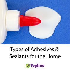If you get a bit stuck trying to figure out which glue to buy, or you think there's a bit of a gap in your knowledge of sealants, read this guide.