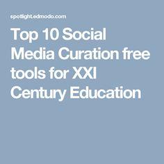 Top 10 Social Media Curation free tools for XXI Century Education Social Web, Social Media, M Learning, Web News, Tools, Education, Blog, Free, Instruments