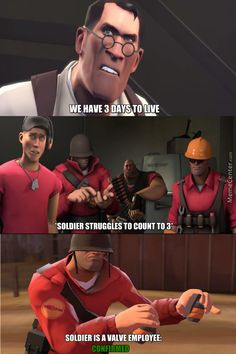 Tf2 Valve has done nothing for the past 10 years except teleport bread < That comment!