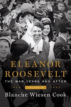Eleanor Roosevelt, Volume 3: The War Years and After, 193... https://www.amazon.com/dp/B01BD1SUS8/ref=cm_sw_r_pi_dp_x_UuduybXEHGNGS