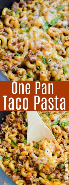 One Pan Taco Pasta. Easy recipe with ground beef.