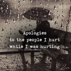 Apologies To The People I Hurt - Humour Sorry Quotes, True Quotes, Qoutes, Motivational Quotes, Inspirational Quotes, Breakup Quotes, People Quotes, Positive Quotes, Reality Quotes