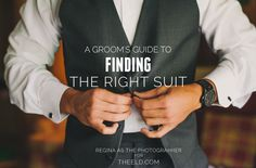 A groom's suit guide to the right wedding suit.