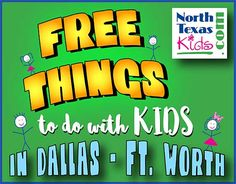 Free Things to do in Dallas - Fort Worth - North Texas Kids Magazine