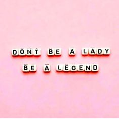 Be a legend! #selfcare #selflove #positivequotes #quotestoliveby #haveagoodday #positivemindset #positivevibes #quoteoftheday #weheartit #quotes #foundonweheartit #bestself Great Quotes, Quotes To Live By, Me Quotes, Motivational Quotes, Inspirational Quotes, Pink Quotes, Today Quotes, Queen Quotes, Positive Vibes