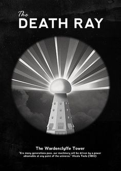 The Death Ray - Michæl Paukner Wardenclyffe Tower, Nuclear Bomb Test, Nikola Tesla Patents, Atomic Bomb Hiroshima, Nicola Tesla, North Pole Expedition, Man Of Peace, Tesla Coil, Communication System
