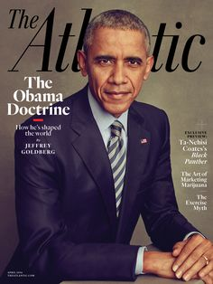 """The Obama Doctrine"": The Atlantic magazine April 2016 issue Barack Obama cover"