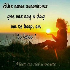 Goeie Nag, Goeie More, Afrikaans Quotes, Special Quotes, Good Morning Wishes, Scriptures, Motivational, Lisa, God