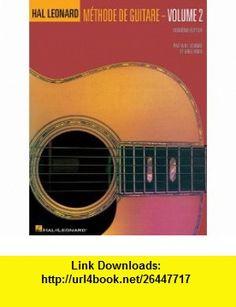 Hal Leonard Guitar Method Book 2 French Edition - Book (0073999936667) Will Schmid, Greg Koch , ISBN-10: 0634087223  , ISBN-13: 978-0634087226 ,  , tutorials , pdf , ebook , torrent , downloads , rapidshare , filesonic , hotfile , megaupload , fileserve