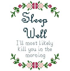 Hey, I found this really awesome Etsy listing at https://www.etsy.com/listing/250846509/sleep-well-cross-stitch-pattern-digital