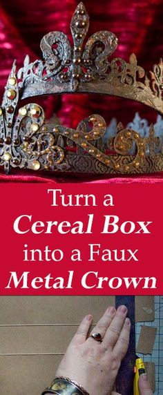 DIY Faux Metal Crowns, great upcycle Arts and Crafts project using a cereal box! By Thicketworks for Graphics Fairy Valentines Bricolage, Valentines Diy, Metal Crown, Diy Blanket Ladder, How To Make Labels, Diy Crown, Crown Decor, Crown Crafts, Bath Bomb Recipes