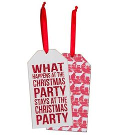 Wooden Bottle Tag: What Happens at the Christmas party stays as the Christmas party.