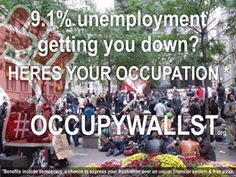 Occupy Wall Street -- gotta love the sentiment