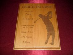 Alder wood plaque with laser engraved golfer image and the details of your spectacular shot custom engraved into the plaque. Custom Engraving, Laser Engraving, Hole In One, Wood Plaques, Gifts, Image, Wooden Plaques, Presents, Favors