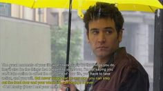 Ted Mosby always knows what to say! how i met your mother #himym