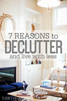 7 Reasons to Declutter and Live with Less- Need motivation to simplify and declutter? Here are the 7 things that I was surprised to learn when I purged our home of over 168 things!