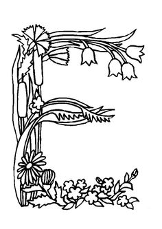 Alphabet Flowers Letter E Coloring Pages Flower Coloring Pages, Coloring Pages To Print, Mandala Coloring, Coloring Book Pages, Colouring Sheets, Doodle Lettering, Typography Art, Pewter Art, Quilling Letters
