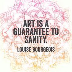 Art is a guarantee to sanity. - Louise Bourgeois #kitskorner #meandmyinkpen #mandala #mandalas #zendalas #lifegoals #inspirationalquotes #artquotes #quotes #inspirational #bulletjournal #bulletjournaljunkies #bujo #bujoquotes
