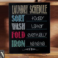 Laundry sign $18