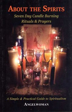 About the Spirits 7 day candle burning
