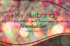 So blessed if you have a good one.  Alhumdulilah.