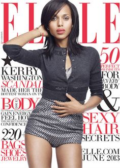 Olivia Pope, er, Kerry Washington on the cover of Elle. Congrats!