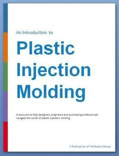 Intro to Plastic Injection Molding - FREE eBook Download
